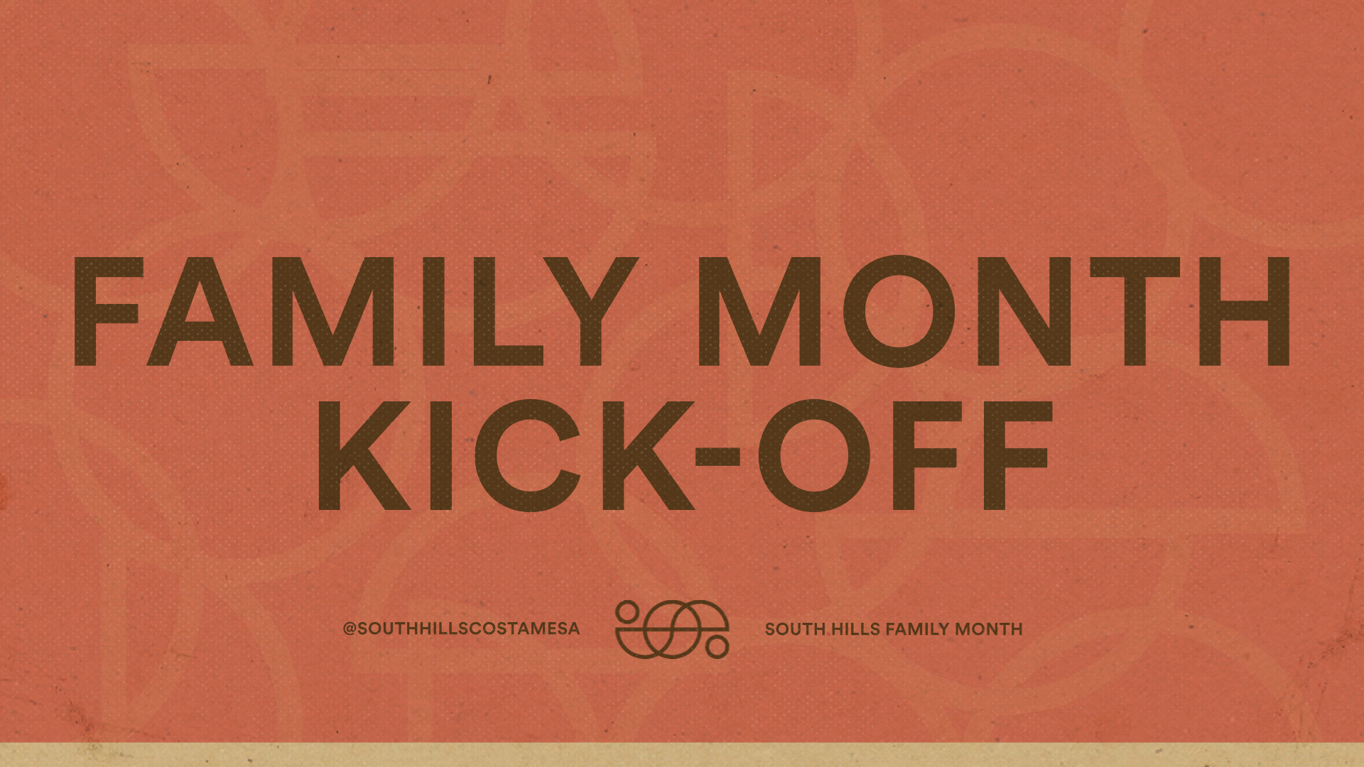 family month kick off